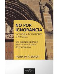 No por ignorancia La...